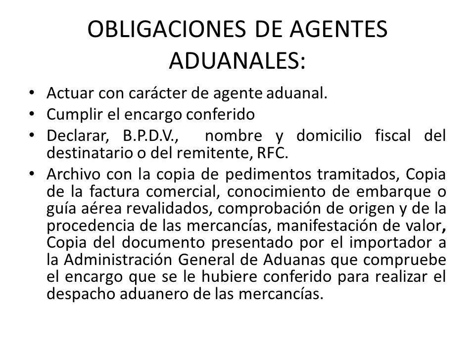 OBLIGACIONES DE AGENTES ADUANALES: