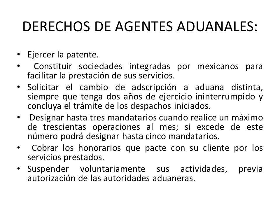 DERECHOS DE AGENTES ADUANALES: