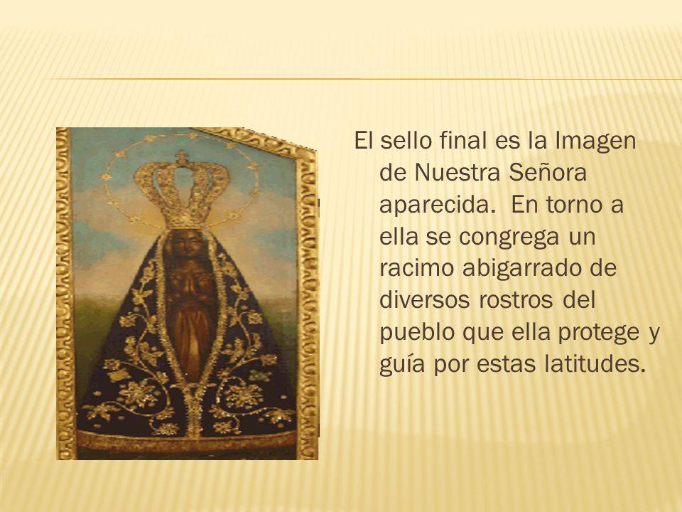 El sello final es la Imagen de Nuestra Señora aparecida