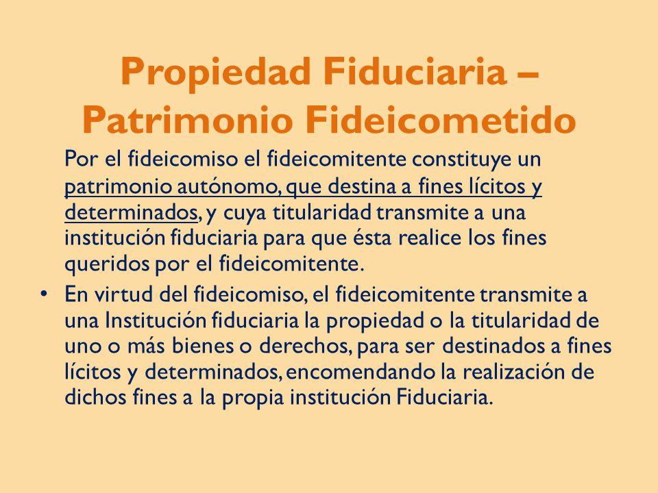 Propiedad Fiduciaria – Patrimonio Fideicometido