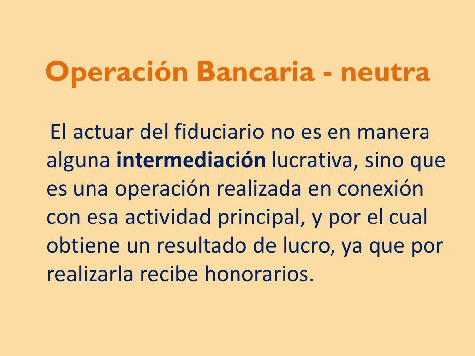 Operación Bancaria - neutra