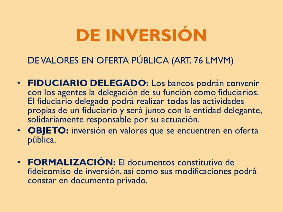 DE INVERSIÓN DE VALORES EN OFERTA PÚBLICA (ART. 76 LMVM)