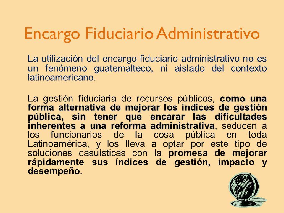 Encargo Fiduciario Administrativo