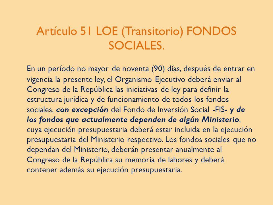 Artículo 51 LOE (Transitorio) FONDOS SOCIALES.