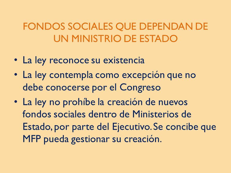 FONDOS SOCIALES QUE DEPENDAN DE UN MINISTRIO DE ESTADO