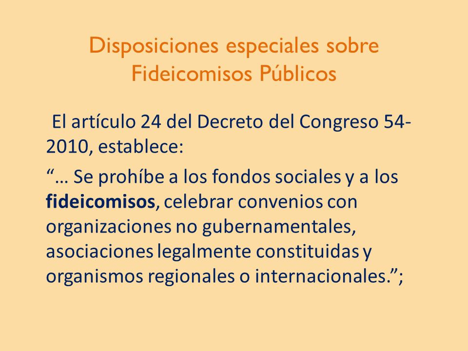Disposiciones especiales sobre Fideicomisos Públicos