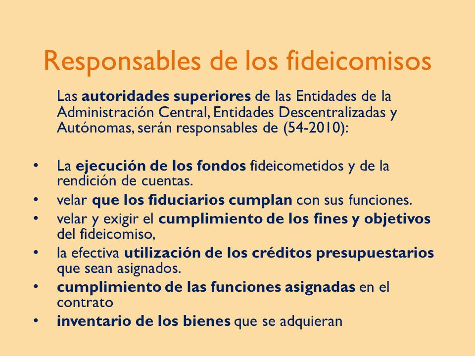 Responsables de los fideicomisos