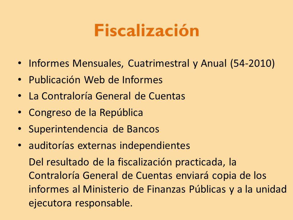 Fiscalización Informes Mensuales, Cuatrimestral y Anual (54-2010)