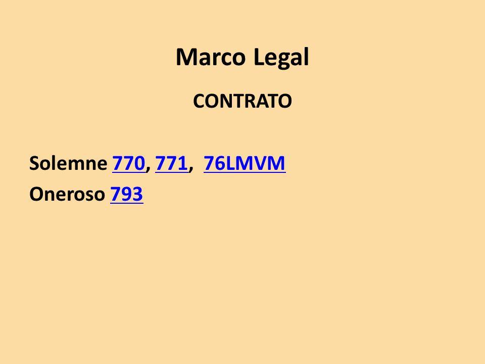 CONTRATO Solemne 770, 771, 76LMVM Oneroso 793