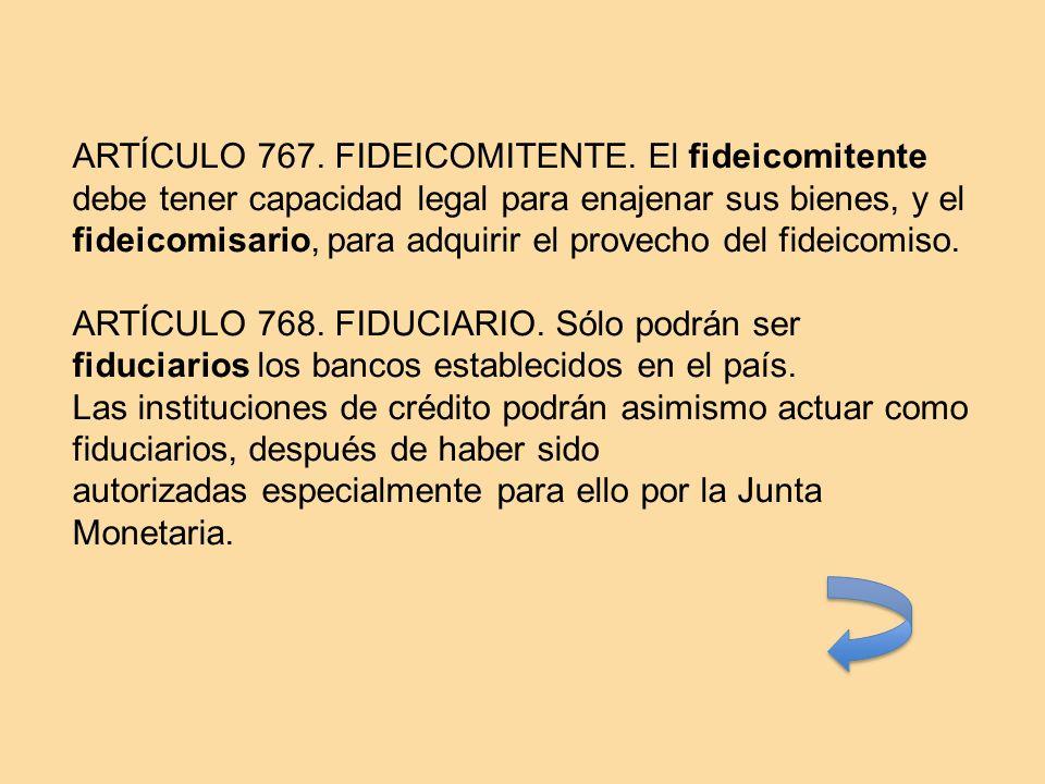 ARTÍCULO 767. FIDEICOMITENTE