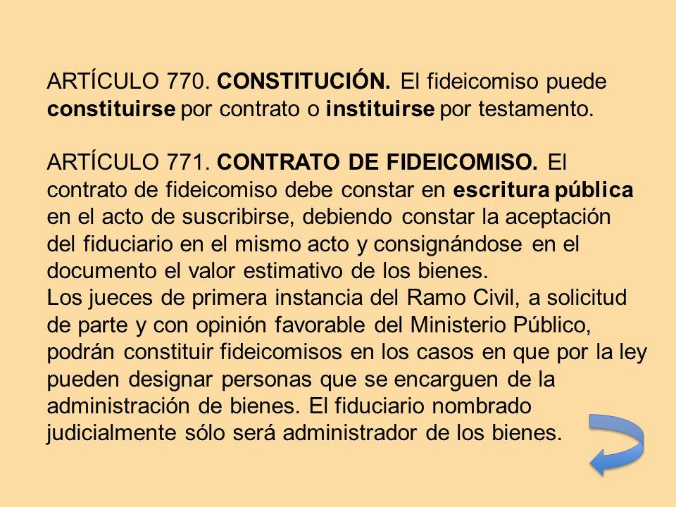 ARTÍCULO 770. CONSTITUCIÓN