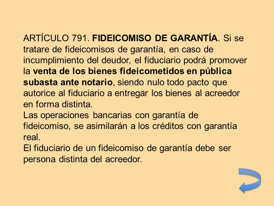 ARTÍCULO 791. FIDEICOMISO DE GARANTÍA