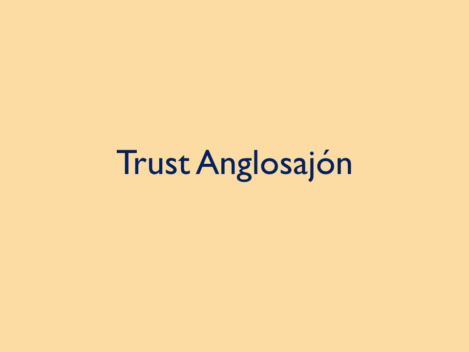 Trust Anglosajón