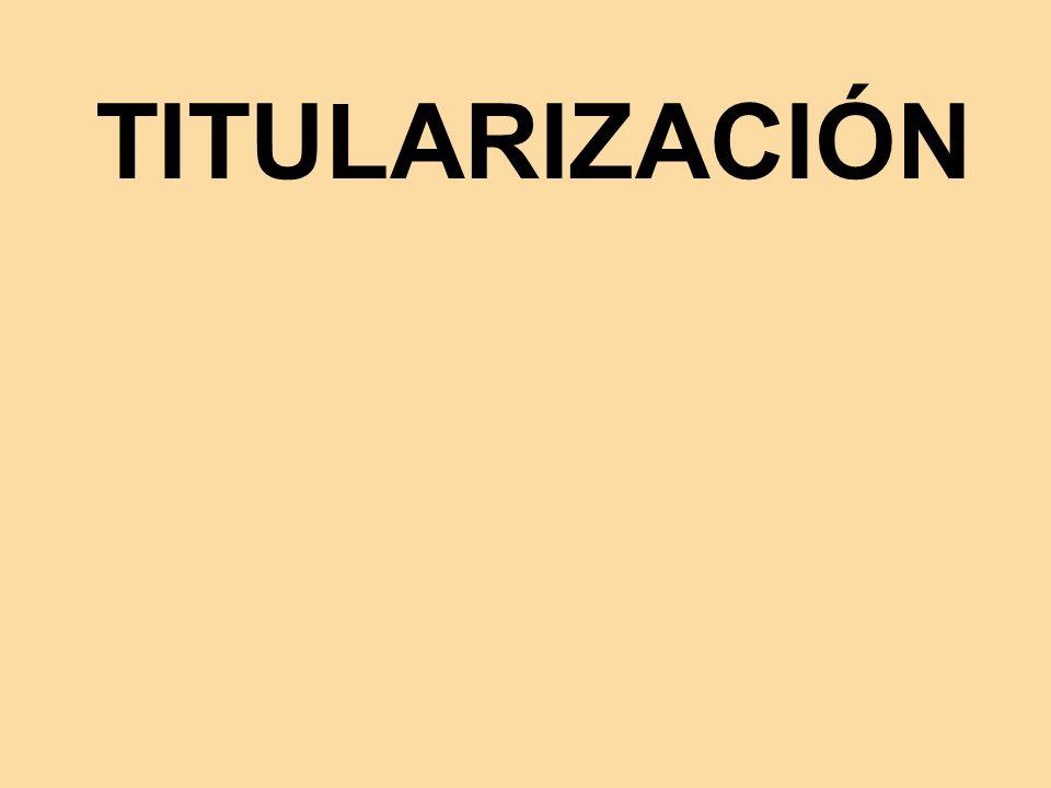 TITULARIZACIÓN