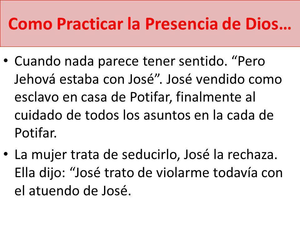 Como Practicar la Presencia de Dios…