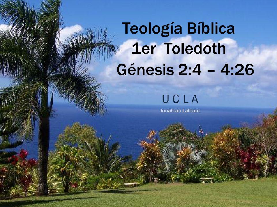 Teología Bíblica 1er Toledoth