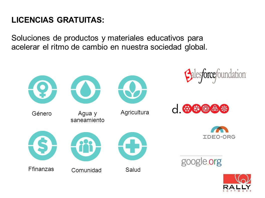 LICENCIAS GRATUITAS: Soluciones de productos y materiales educativos para acelerar el ritmo de cambio en nuestra sociedad global.
