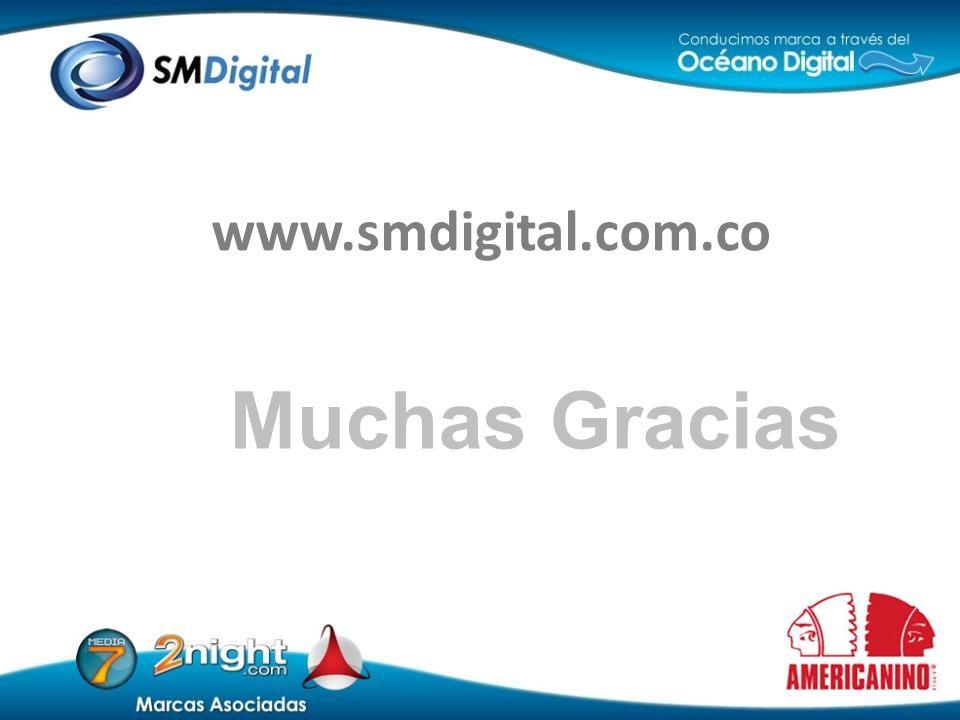 www.smdigital.com.co Muchas Gracias