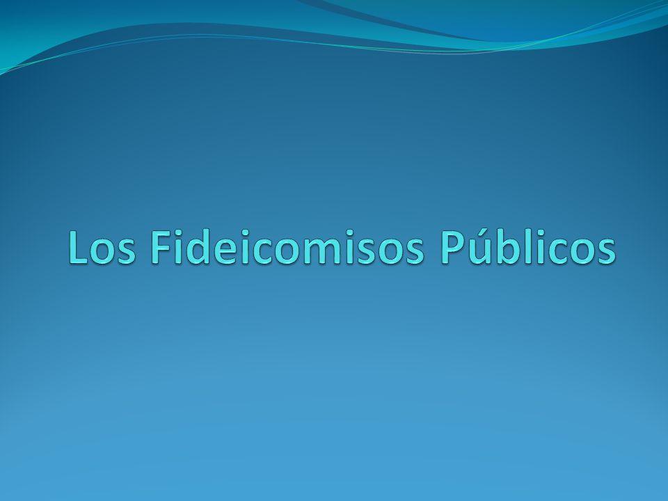 Los Fideicomisos Públicos