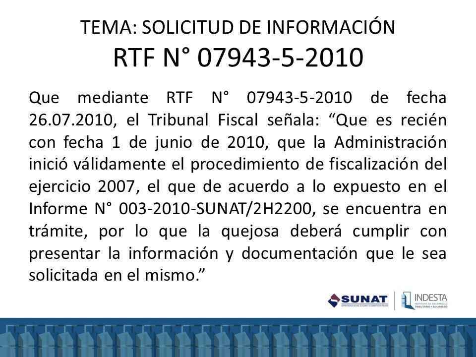TEMA: SOLICITUD DE INFORMACIÓN RTF N° 07943-5-2010