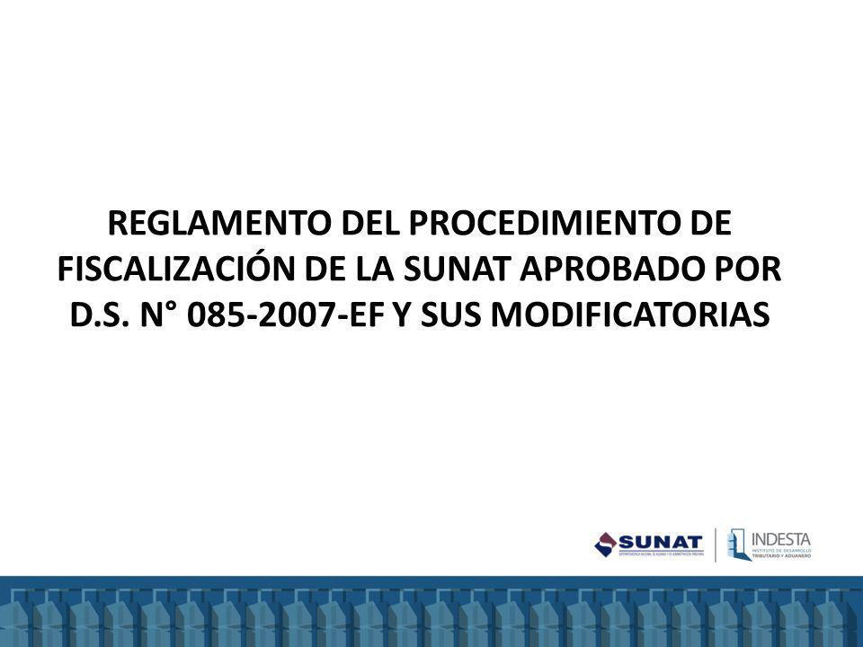 REGLAMENTO DEL Procedimiento de Fiscalización de la SUNAT aprobado por D.S.