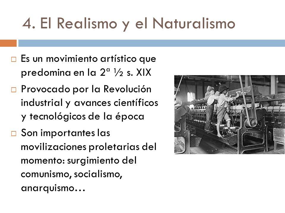4. El Realismo y el Naturalismo