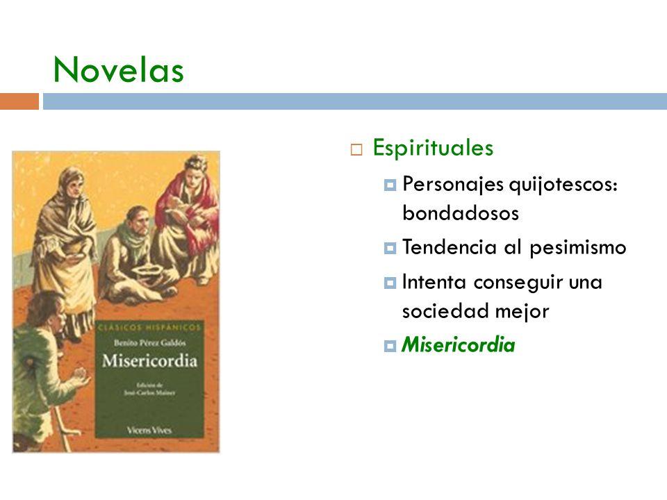 Novelas Espirituales Personajes quijotescos: bondadosos