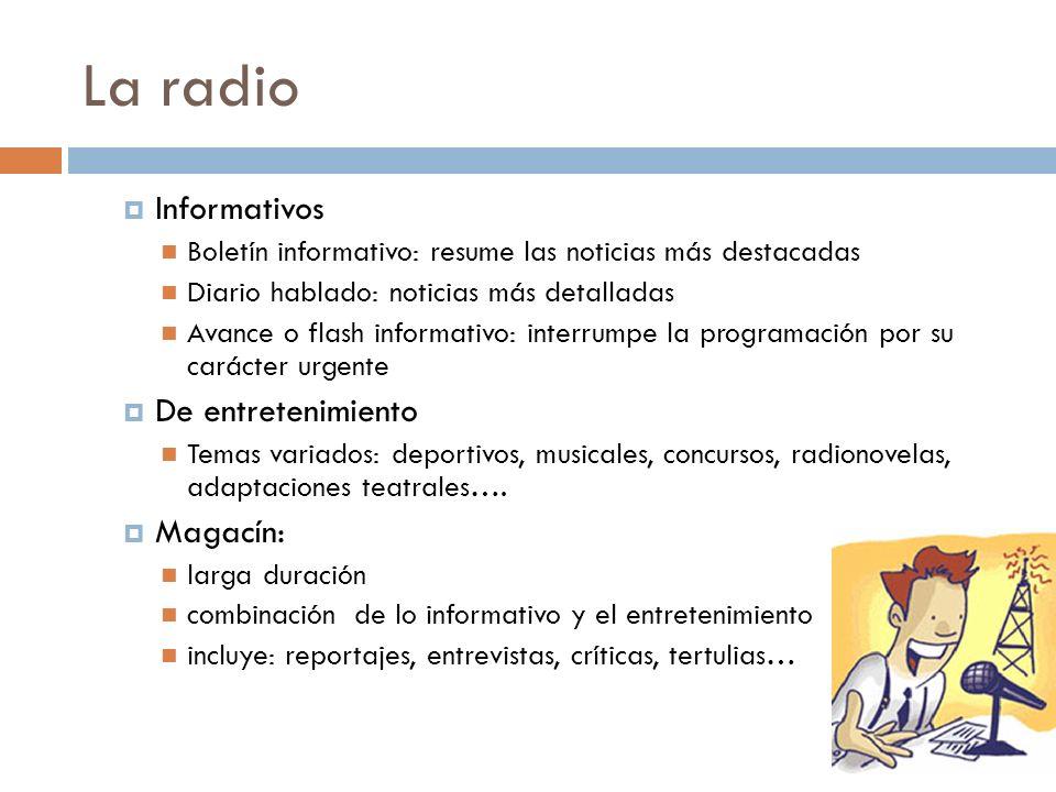 La radio Informativos De entretenimiento Magacín:
