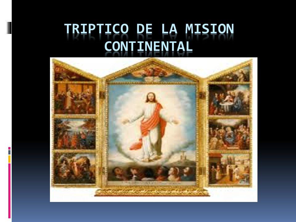 TRIPTICO DE LA MISION CONTINENTAL