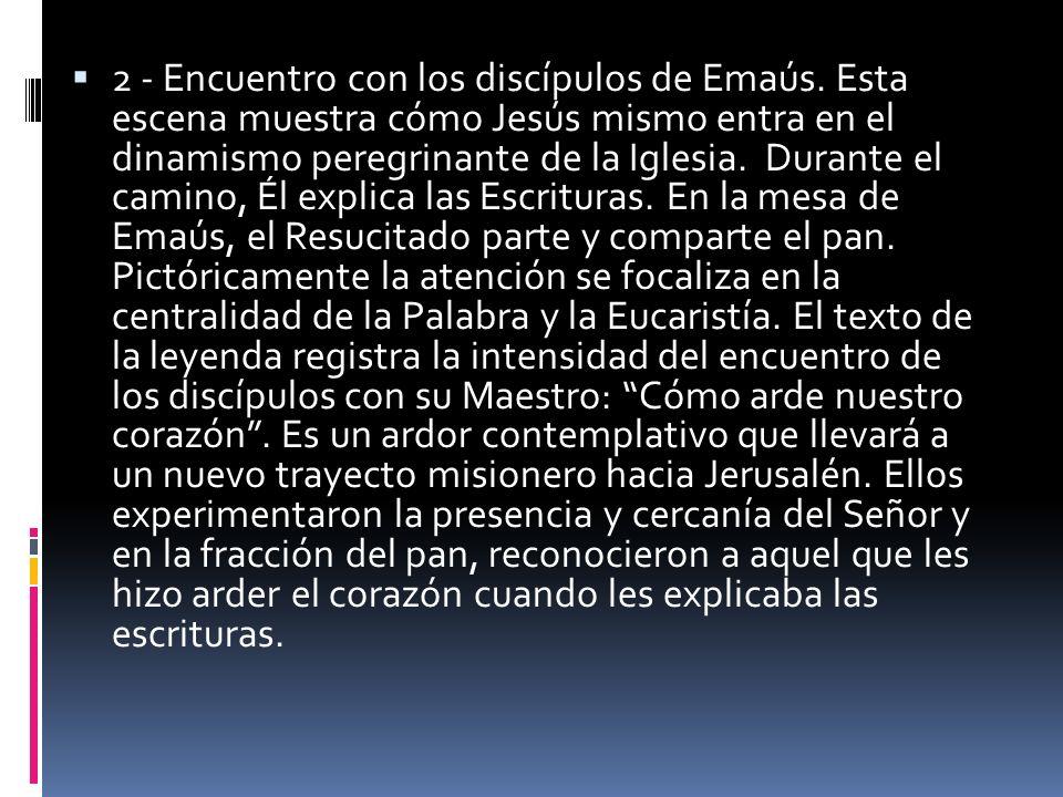 2 - Encuentro con los discípulos de Emaús