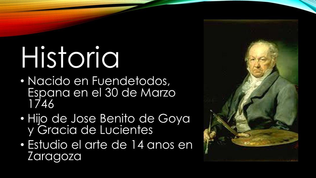 Historia Nacido en Fuendetodos, Espana en el 30 de Marzo 1746
