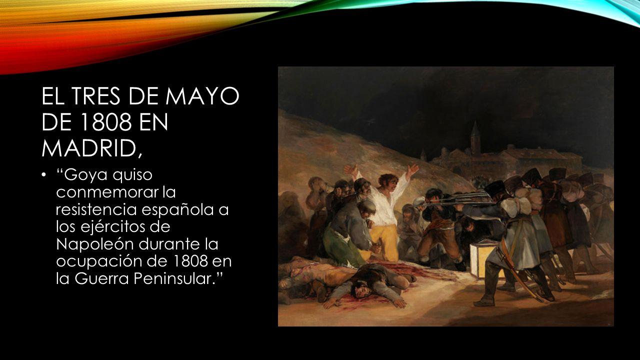 El tres de mayo de 1808 en Madrid,