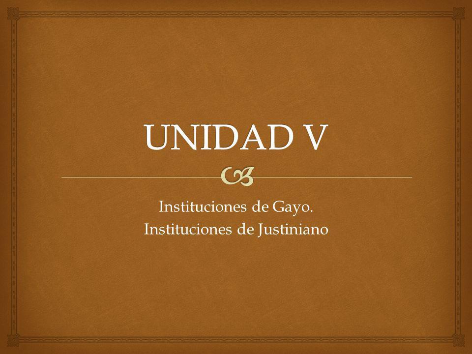 Instituciones de Gayo. Instituciones de Justiniano