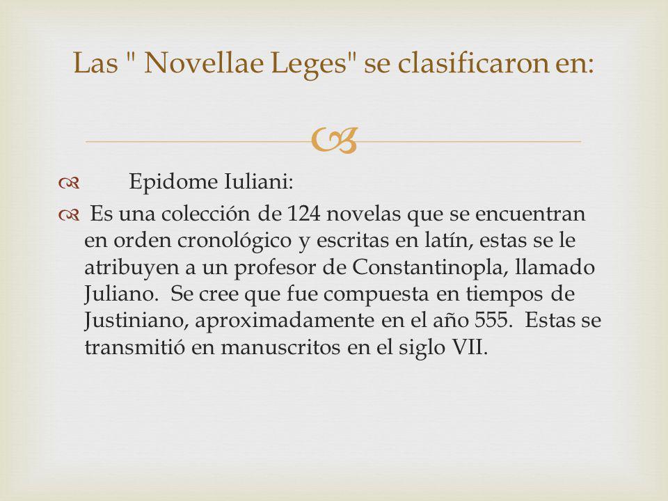 Las Novellae Leges se clasificaron en: