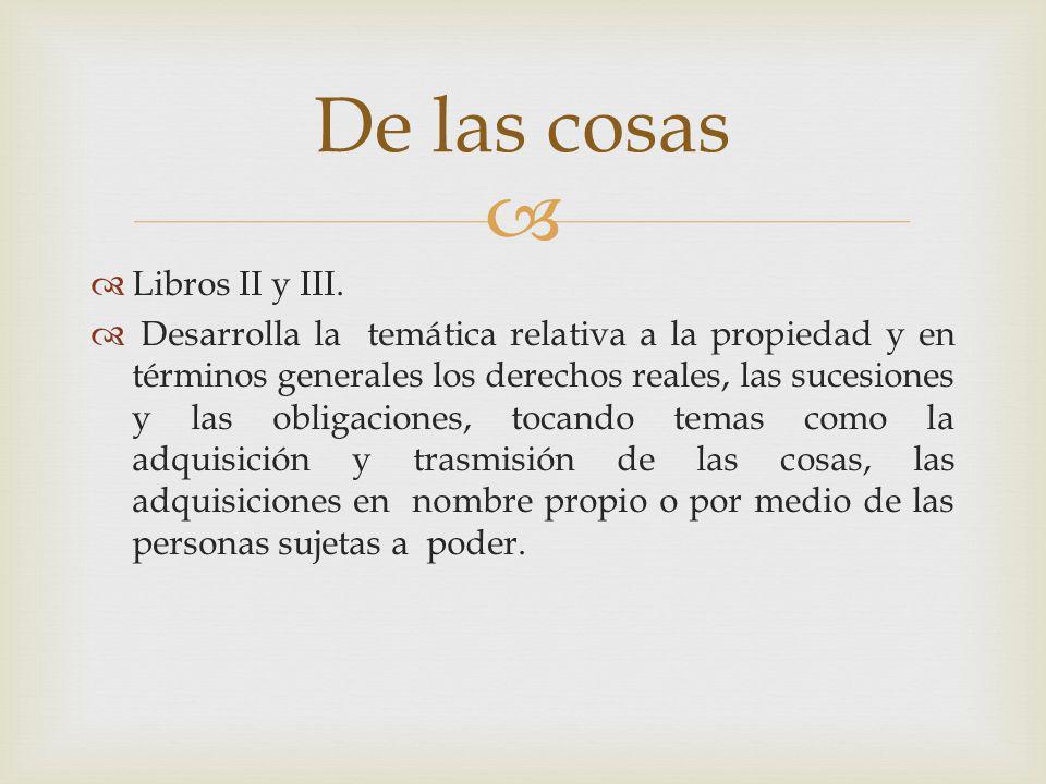 De las cosas Libros II y III.