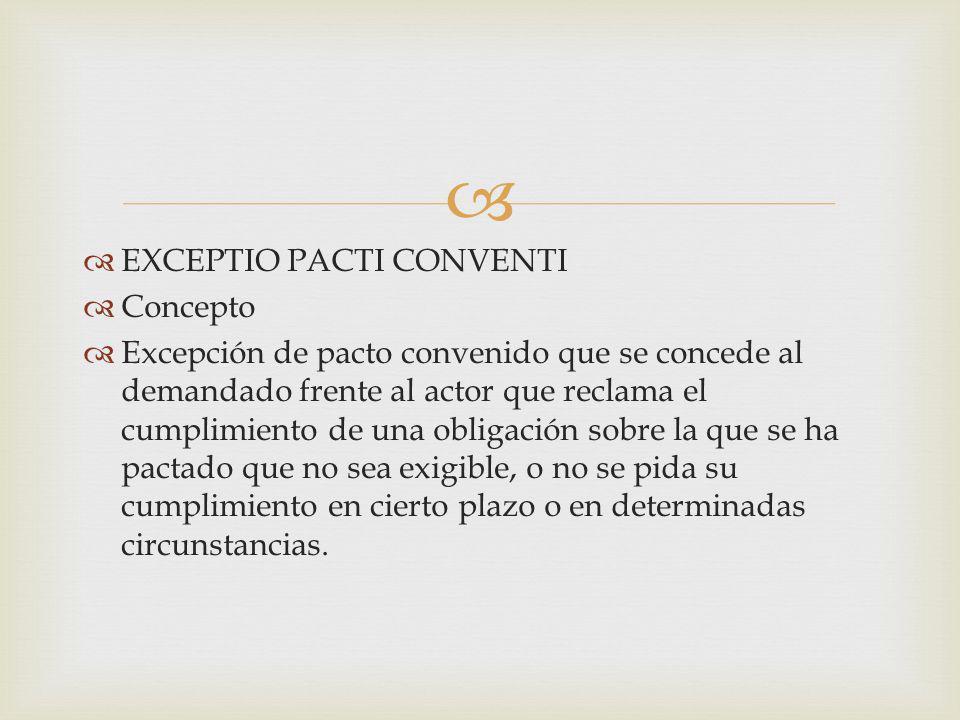 EXCEPTIO PACTI CONVENTI