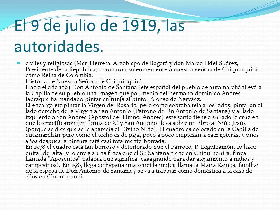El 9 de julio de 1919, las autoridades.