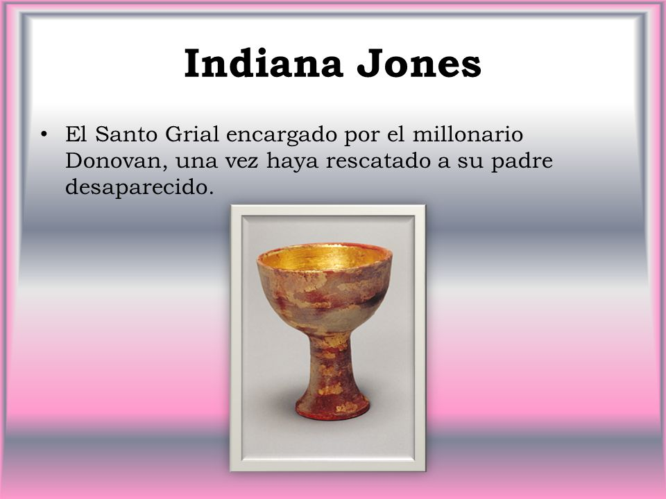 Indiana Jones El Santo Grial encargado por el millonario Donovan, una vez haya rescatado a su padre desaparecido.