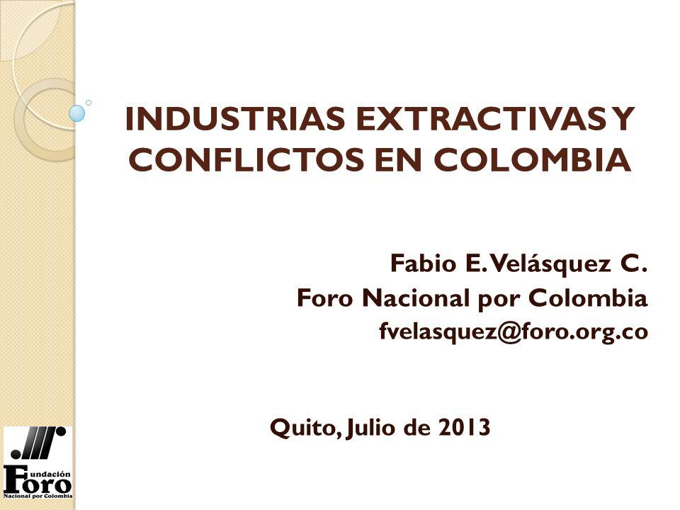 INDUSTRIAS EXTRACTIVAS Y CONFLICTOS EN COLOMBIA