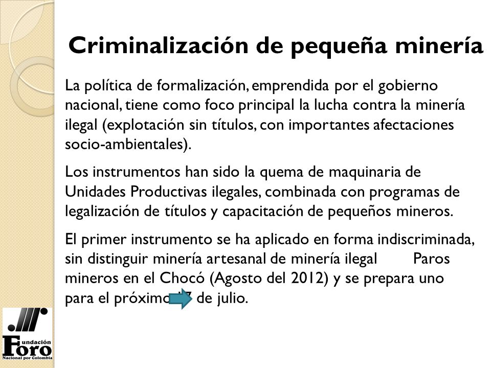 Criminalización de pequeña minería