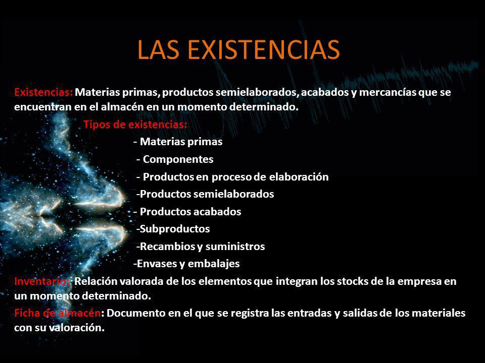 LAS EXISTENCIAS
