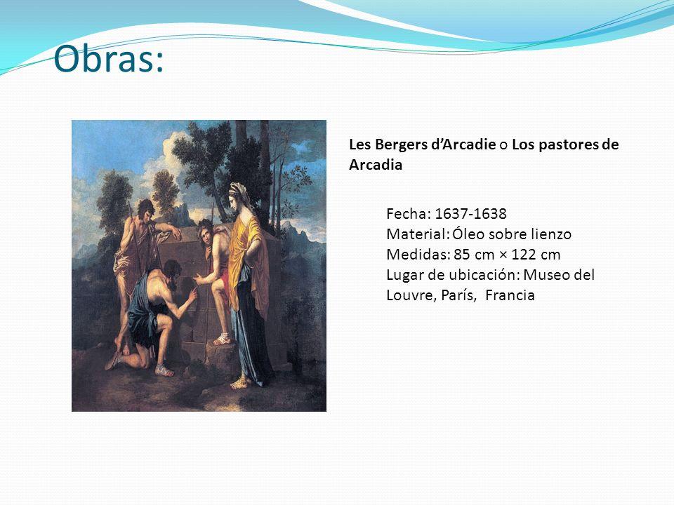 Obras: Les Bergers d'Arcadie o Los pastores de Arcadia