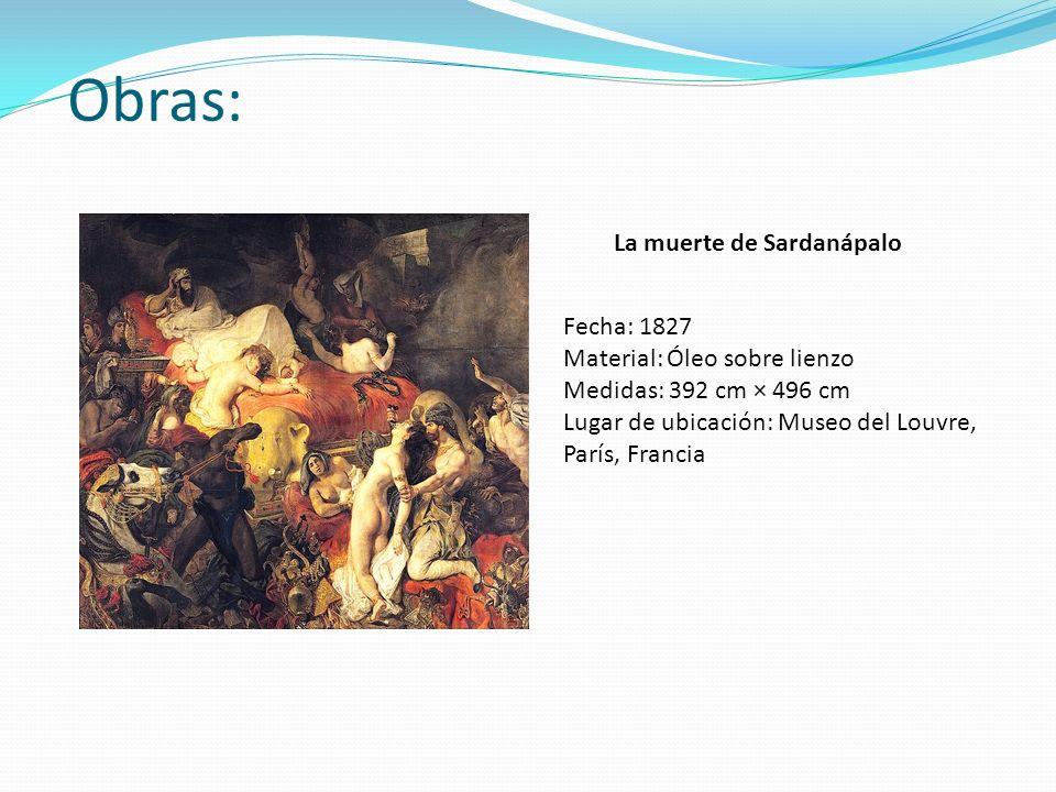 Obras: La muerte de Sardanápalo Fecha: 1827