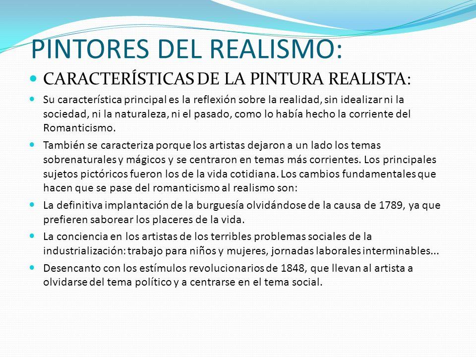 PINTORES DEL REALISMO: