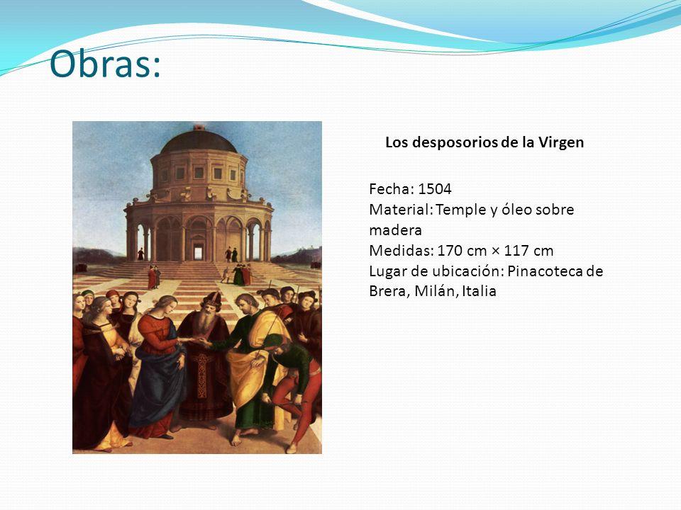 Obras: Los desposorios de la Virgen Fecha: 1504