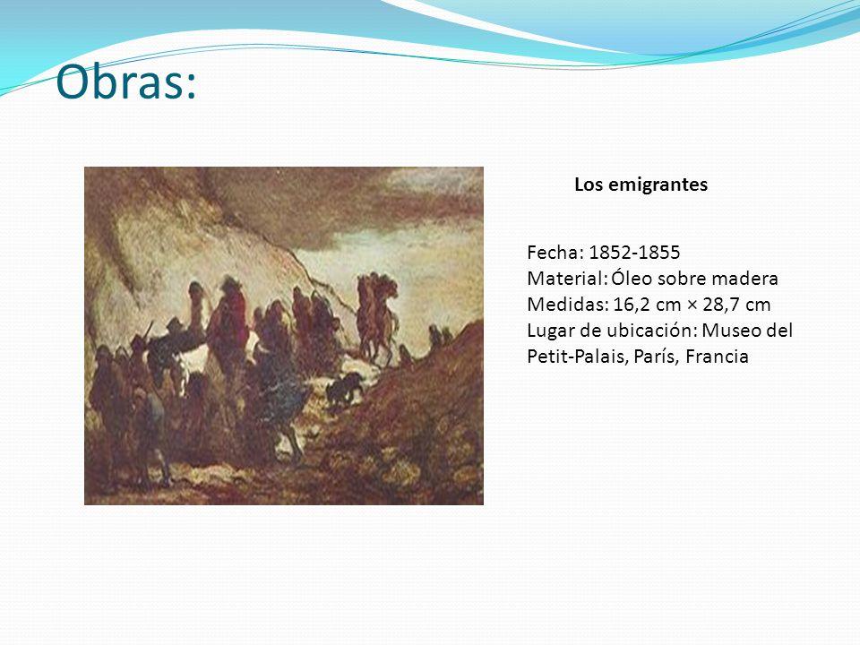 Obras: Los emigrantes Fecha: 1852-1855 Material: Óleo sobre madera