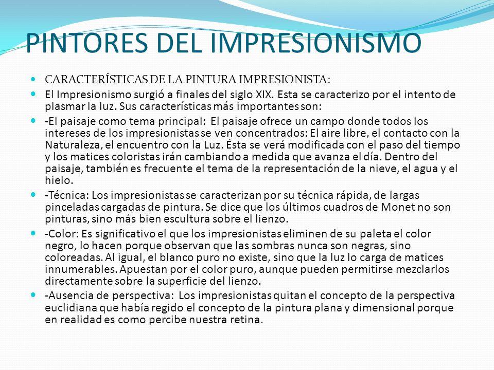 PINTORES DEL IMPRESIONISMO