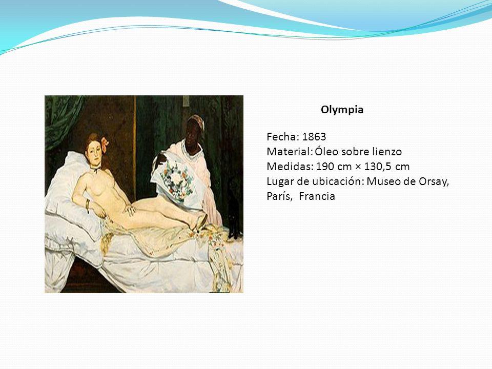 Olympia Fecha: 1863. Material: Óleo sobre lienzo.