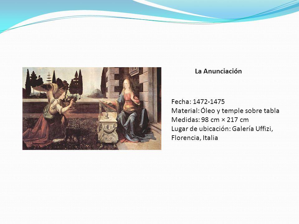 La Anunciación Fecha: 1472-1475. Material: Óleo y temple sobre tabla. Medidas: 98 cm × 217 cm.