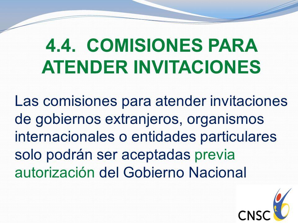 4.4. COMISIONES PARA ATENDER INVITACIONES